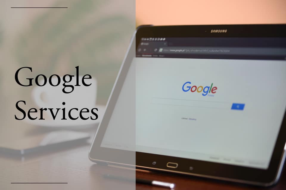 Google Services That We Offer