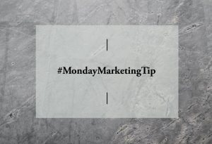 #MondayMarketingTip - Creating Your Blog